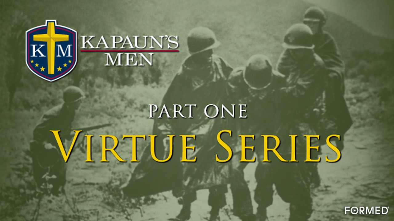 Kapaun's Men Virtue Series