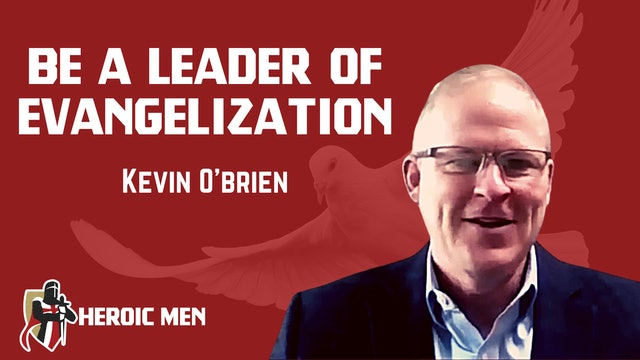 Be A Leader Of Evangelization