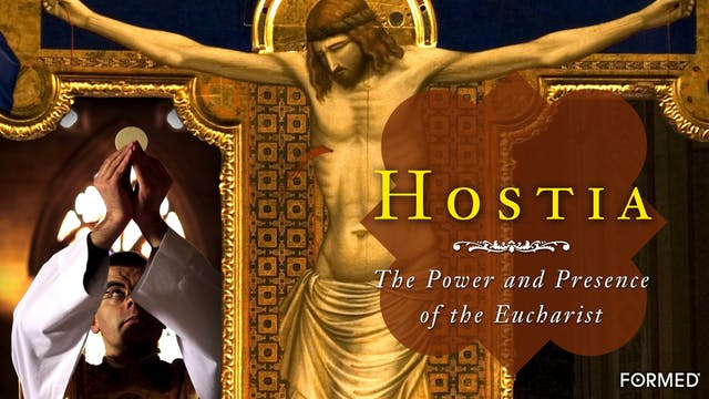 Hostia: The Power and Presence of the...