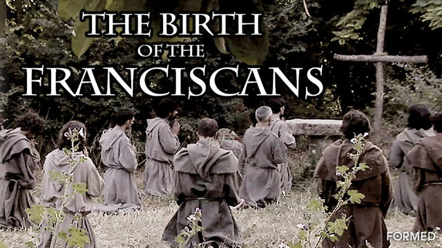 The Birth of the Franciscans