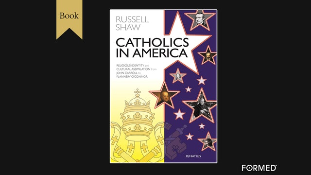 Catholics in America by Russel Shaw