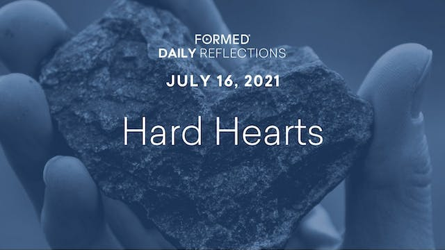 Daily Reflections – July 16, 2021