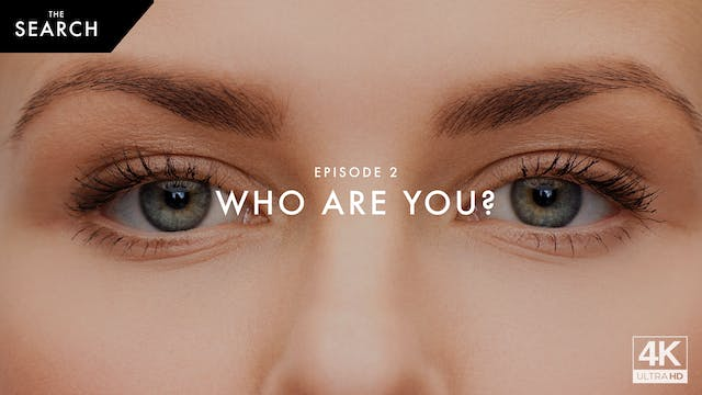 Episode 2 // Who Are You?
