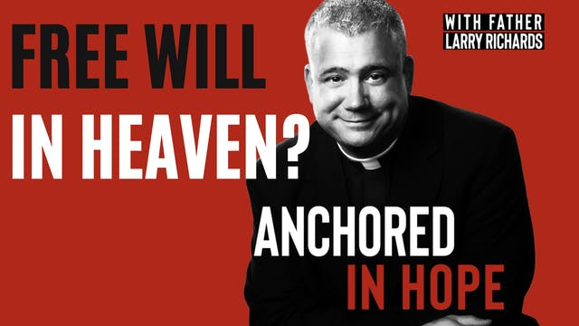 Is There Free Will In Heaven? Doing G...