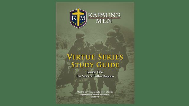 Kapaun's Men Virtue Series Study Guide