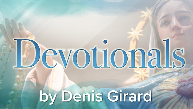 Devotional Audio by Dennis Girard