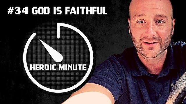 #34 God Is Faithful