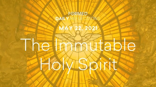 Easter Daily Reflections – May 22, 2021