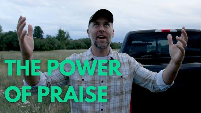 The Power Of PRAISE
