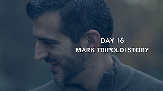 Day 16: Mark Tripoldi story