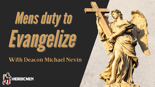 Mens Duty to Evangelize