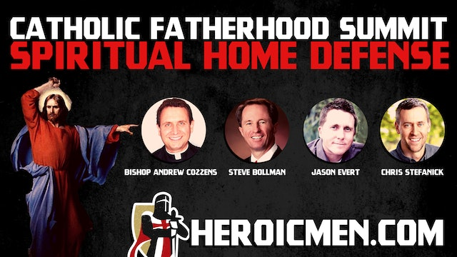 Catholic Fatherhood Summit