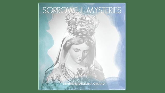 Sorrowful Mysteries