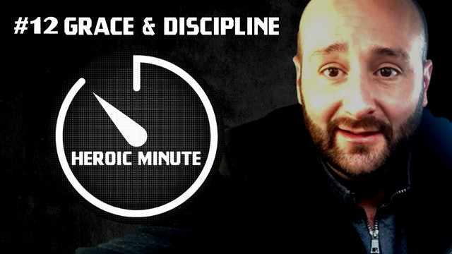 #12 Grace & Discipline