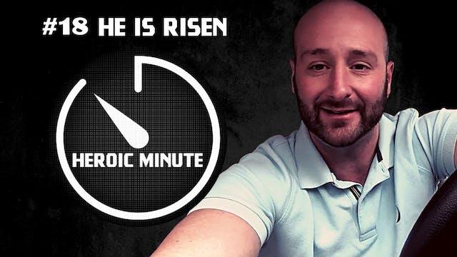 #18 He Is Risen