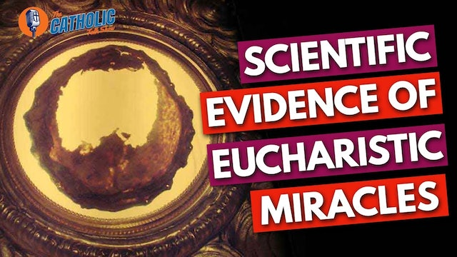 Scientific Evidence of Eucharistic Miracles