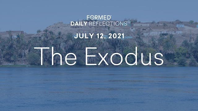 Daily Reflections – July 12, 2021