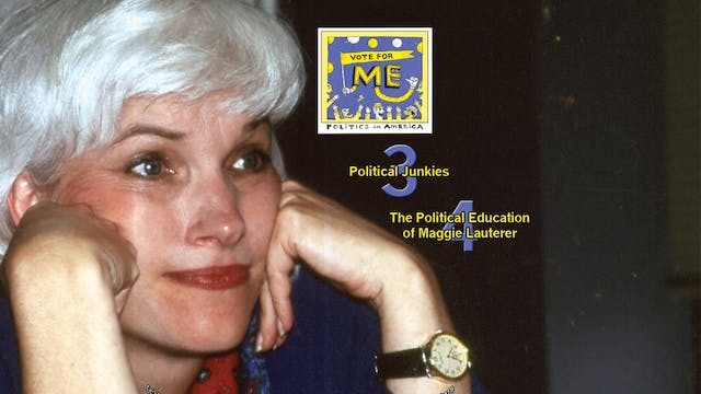 The Political Education of Maggie Lauterer (from VOTE FOR ME) (Institutional License)