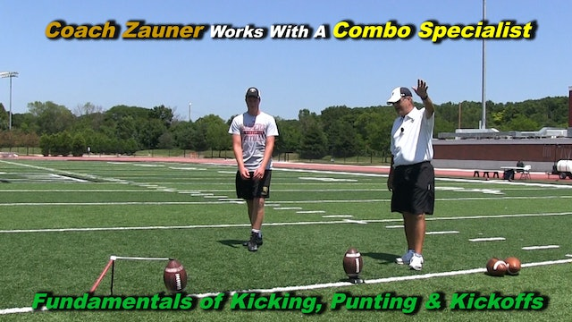 #3 Coach Zauner Works Kicking & Punting Fundamentals with a Combo Specialist