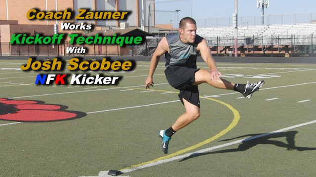 #13 Coach Zauner Works 'Natural Style Kickoff' Technique with Josh Scobee NFL PK