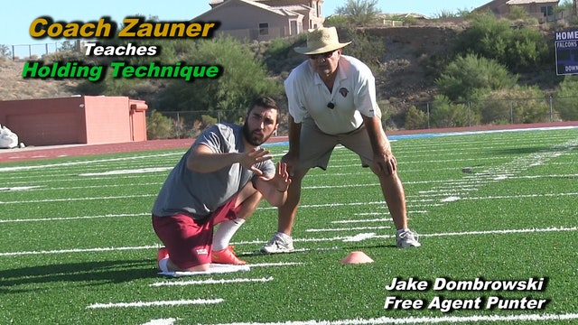 #13 Coach Zauner Teaches NFL Holding Technique for Right & Left Footed Kickers