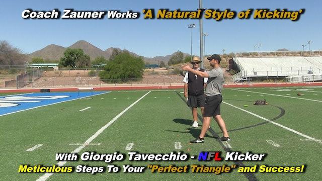 #10 Coach Zauner Works A Natural Style of Kicking with Giorgio Tavecchio NFL PK
