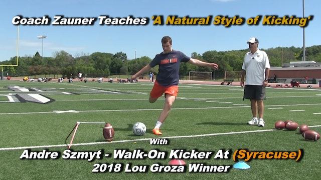 #4 Coach Zauner Teaches 'A Natural Style of Kicking' to Freshman College Kicker