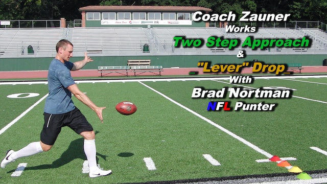 "#8 Coach Zauner Works ""Two Step Approach"" with Brad Nortman NFL Punter"