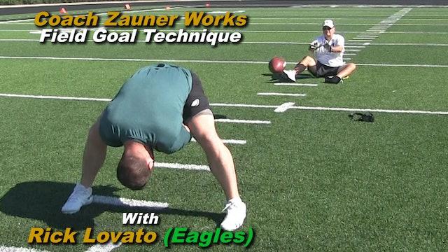 "#9 Coach Zauner Works FG ""Perfect Laces"" with Rick Lovato Philadelphia Eagles"