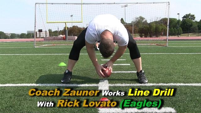 #8 Coach Zauner Works Line Drill with Rick Lovato Philadelphia Eagles Snapper