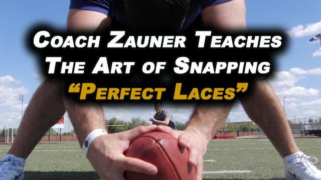 #5 Coach Zauner Teaches the Art of Sn...