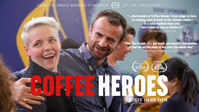 'Coffee Heroes' film - Special edition [extended]
