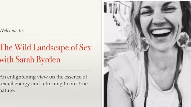 The Wild Landscape of Sex- Sarah Byrden