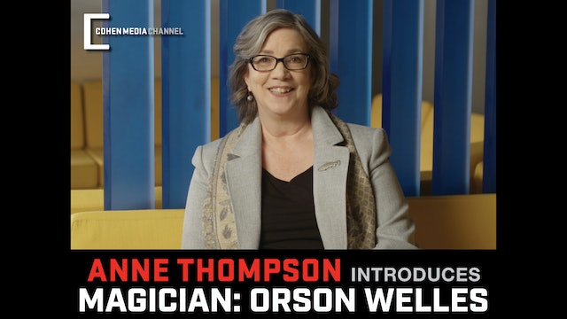 Anne Thompson introduces Magician: The Astonishing Life and Work of Orson Welles