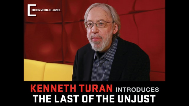Kenneth Turan introduces The Last of the Unjust