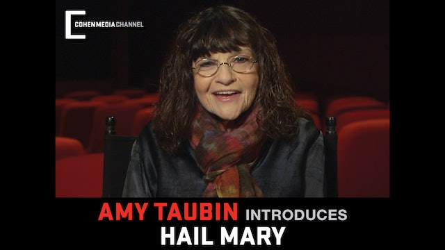 Amy Taubin introduces Hail Mary