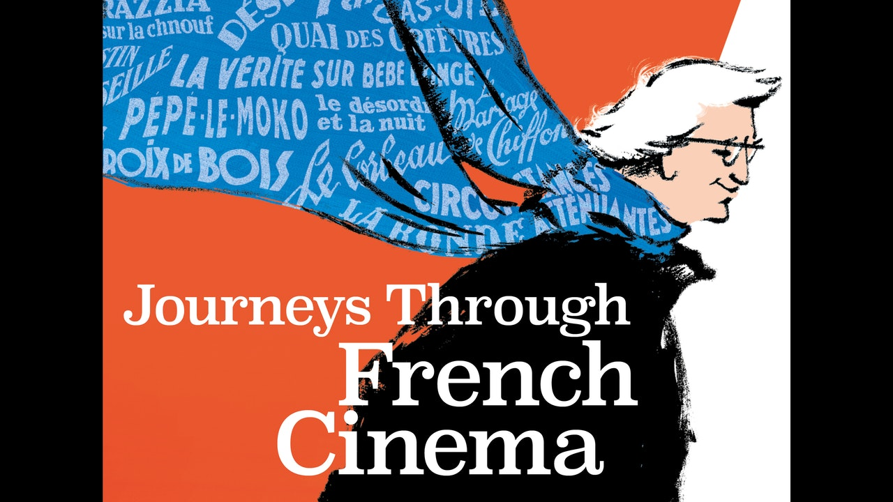 Bertrand Tavernier's JOURNEYS THROUGH FRENCH CINEMA
