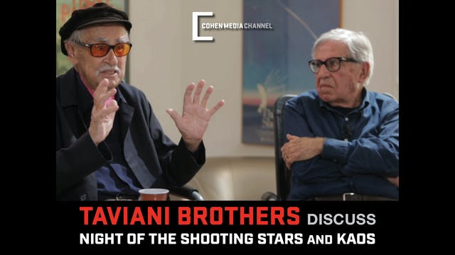 The Taviani Brothers Interview - Part 2