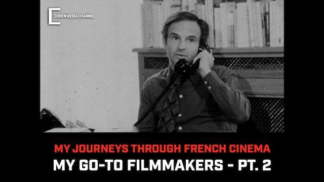 My Go-To Filmmakers, Part 2