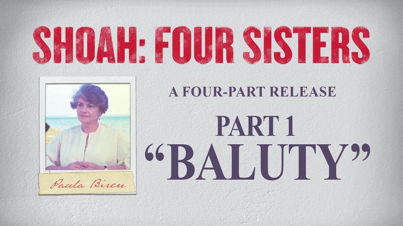 Shoah: Four Sisters - Baluty