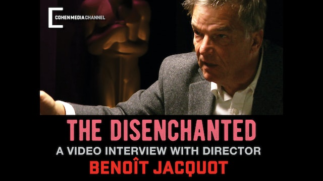 (The Disenchanted) New Video Interview with Director Benoit Jacquot