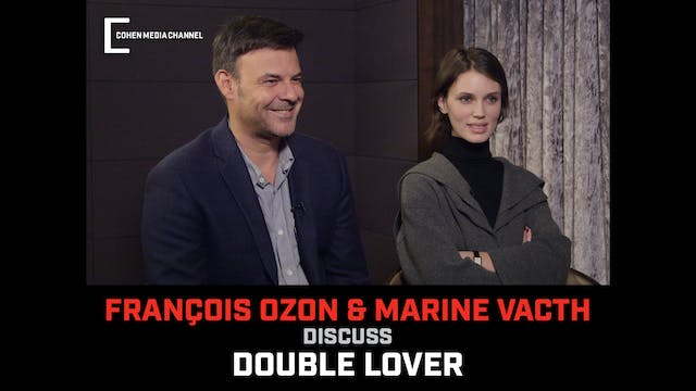 Francois Ozon and Marine Vacth Discus...