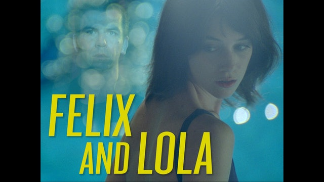 Felix and Lola