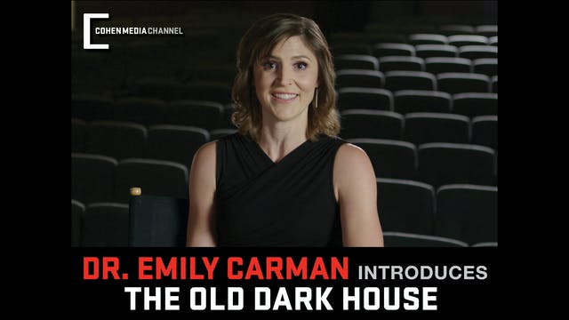 Emily Carman introduces The Old Dark ...