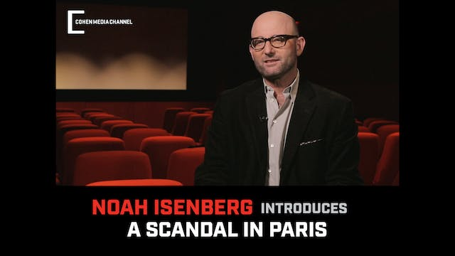 Noah Isenberg introduces A Scandal In...