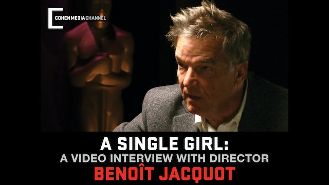 (A Single Girl) New Video Interview with Director Benoit Jacquot