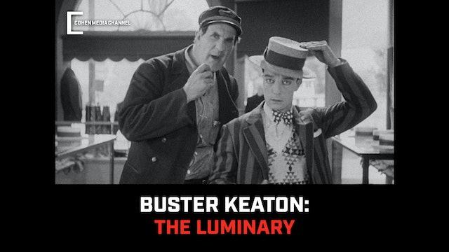 Buster Keaton: The Luminary