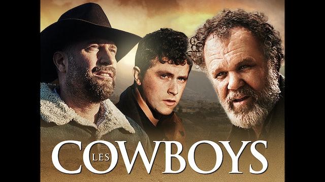 Making of Les Cowboys