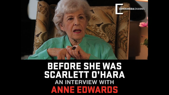 Before She Was Scarlett O'Hara: An Interview with Anne Edwards