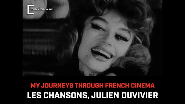 Les Chansons, Julien Duvivier